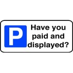 Have you Paid & Displayed